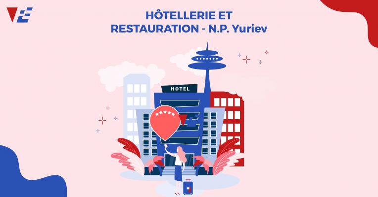 HÔTELLERIE ET RESTAURATION: Cuốn sách không thể thiếu cho lĩnh vực Nhà hàng - Khách sạn