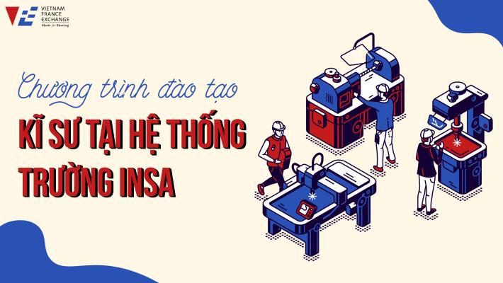 VFE du học pháp tại hệ thống trường INSA