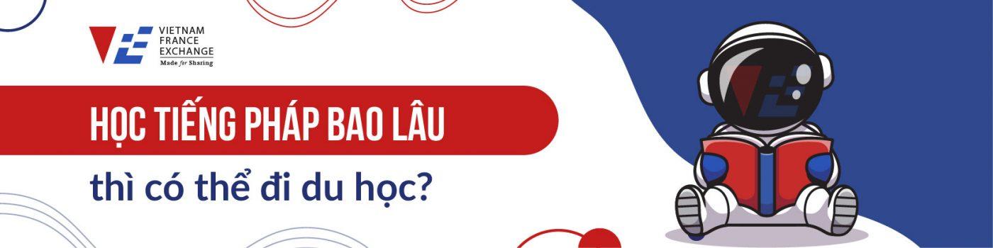 VFE-hoc-tieng-Phap-bao-lau