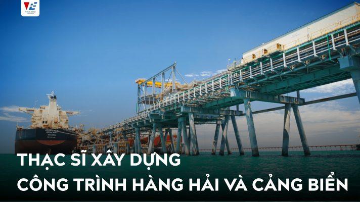 thạc sĩ xây dựng công trình hàng hải và cảng biển esitc caen